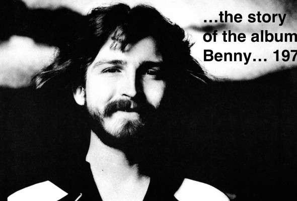 Benny...1972 never before released album - available Feb 19, 2016
